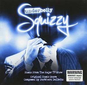 Underbelly-Squizzy [Import]