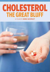 Cholesterol: The Great Bluff