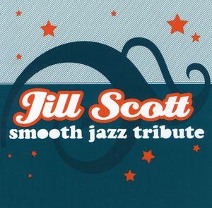 Smooth Jazz Tribute Jill Scott