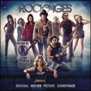 Rock of Ages (Original Motion Picture Soundtrack) [Import]
