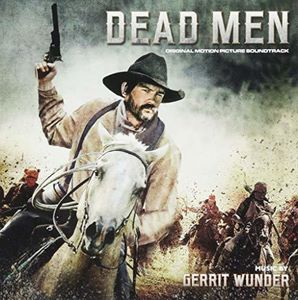 Dead Men (Original Soundtrack) [Import]