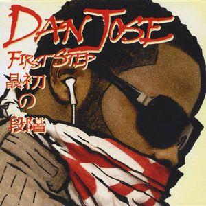 Dan Jose First Step