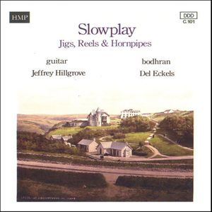 Slowplay Jigs Reels & Hornpipes