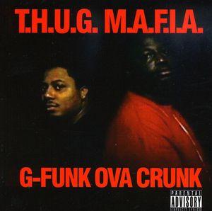 G-Funk Ova Crunk