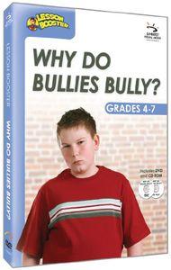 Why Do Bullies Bully?