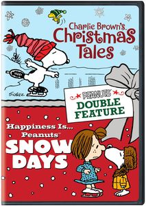 Peanuts Double Feature: Charlie Brown's Christmas Tales /  Happiness Is...Peanuts: Snow Days