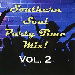 Southern Soul Party Time Mix Volume 2