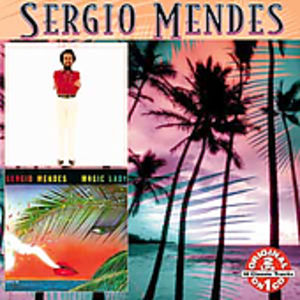 Sergio Mendes/ Magic Lady