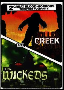 Horror Double Feature: Holler Creek Canyon and the Wickeds