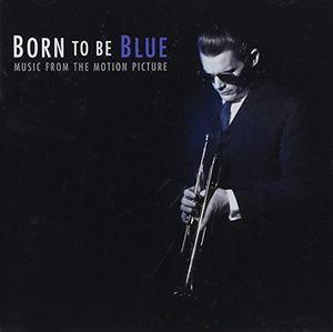 Born to Be Blue (Original Soundtrack) [Import]