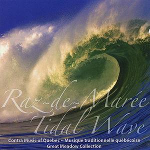 Tidal Wave/ Raz-De-Maree