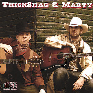 Thickshag & Marty