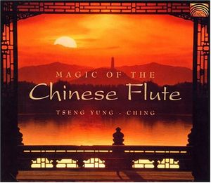 Magic of the Chinese Flute