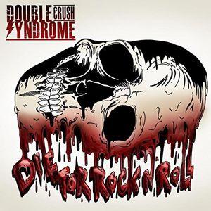 Die For Rock N Roll [Import]