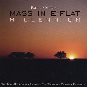 Mass in E-Flat: Millennium