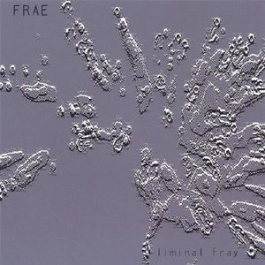 Liminal Fray