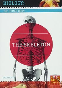 Biology of the Human Body: Skeleton