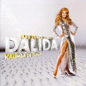 Les Tubes Disco de Dalida: Kalimba de Luna [Import]