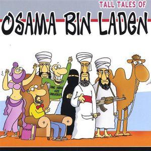 Tall Tales of Osama Bin Laden