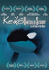 Keiko: True Story Of The Star Of Free Willy