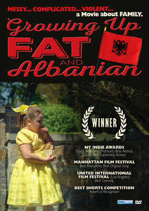 Growing Up Fat and Albanian