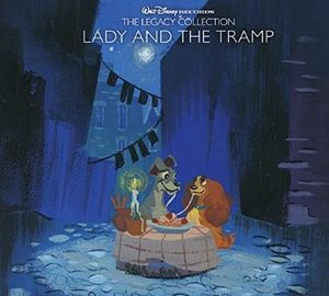 Walt Disney Records The Legacy Collection: Lady & The Tramp