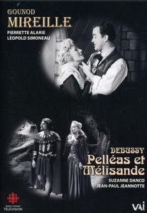 Mireille (Abridged) /  Pelleas Et Melisande Act 2