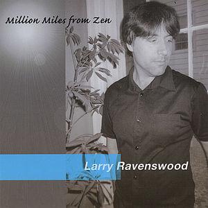 Million Miles from Zen