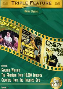 Vol. 13-Swamp Woman/ She Demons/ Creature from the H