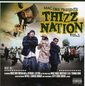 Thizz Nation, Vol. 1 [Explicit Content]