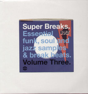Super Breaks: Essential Funk Soul and Jazz Samples and Break-Beat, Vol. 3 [Import]