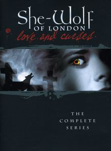 She-Wolf of London - Love and Curses: The Complete Series