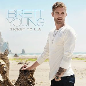 Ticket To L.A. , Brett Young