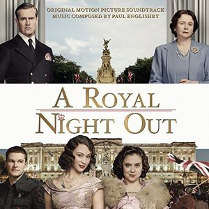 A Royal Night Out (Original Soundtrack) [Import]