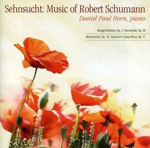 Sehnsucht-Music of Robert Schumann