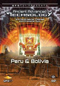Ancient Advanced Technology in Peru & Bolivia
