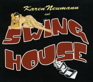 Karen Neumann & Swing House