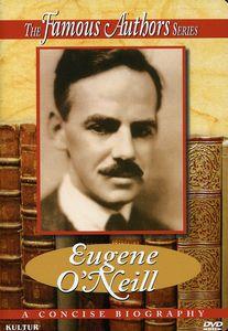 Famous Authors: Eugene O'Neill