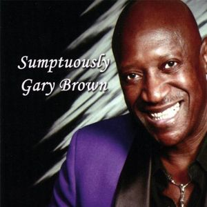 Sumptuously Gary Brown