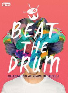 Beat the Drum: Celebrating 40 Years [Import]
