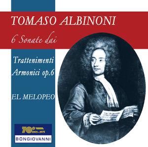 Albinoni: 6 Sonate dai Trattenimenti Armonici per Camera, Op. 6