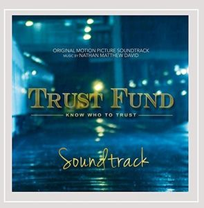 Trust Fund (Original Motion Picture Soundtrack)