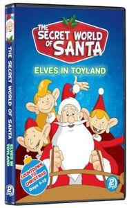 The Secret World of Santa Claus: Elves in Toyland