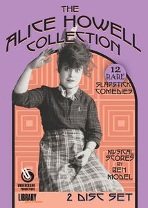 The Alice Howell Collection