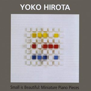 Small Is Beautiful: Miniature Piano Pieces