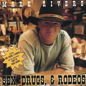 Sex Drugs & Rodeos
