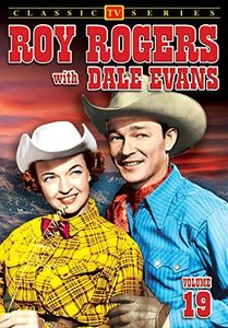 Roy Rogers With Dale Evans Volume 19