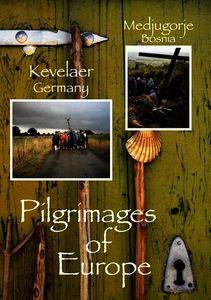 Pilgrimages of Europe 6: Kevelaer Germany Medjuqor
