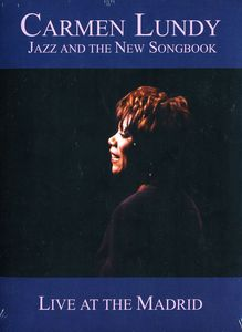 Jazz and the New Songbook: Live at the Madrid