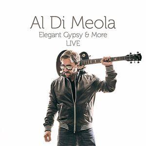 Elegant Gypsy & More (live) , Al di Meola